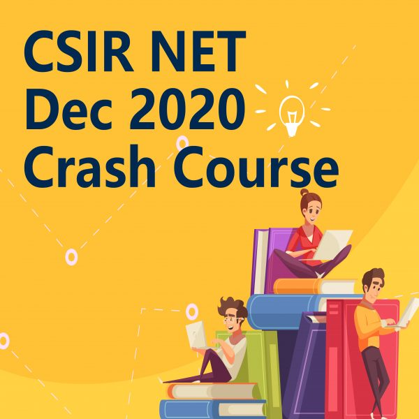 CSIR NET Dec 2020 Crash Course